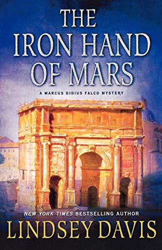 9780312647292: The Iron Hand of Mars: A Marcus Didius Falco Mystery (Marcus Didius Falco Mysteries)