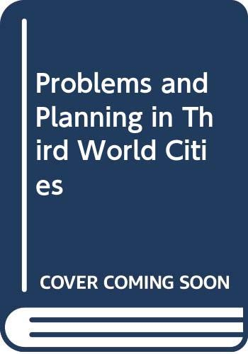9780312647377: Problems and Planning in Third World Cities