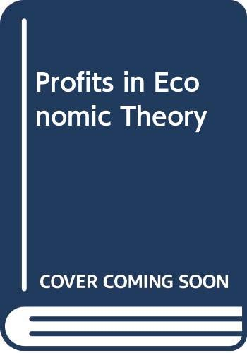 9780312647940: Profits in Economic Theory