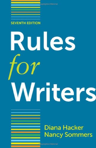 Rules for Writers with Writing about Literature: Diana Hacker, Nancy