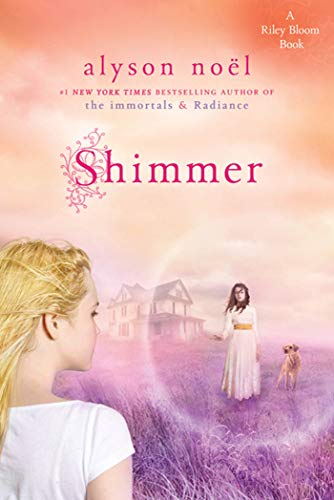 9780312648251: Shimmer: A Riley Bloom Book