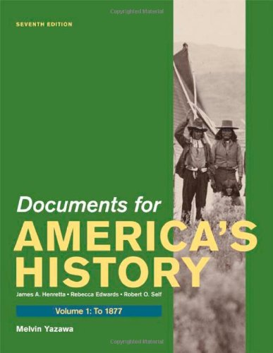 9780312648626: Documents for America's History, Volume I: To 1877