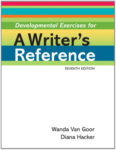 Developmental Exercises for A Writer's Reference: Hacker, Diana; Sommers,