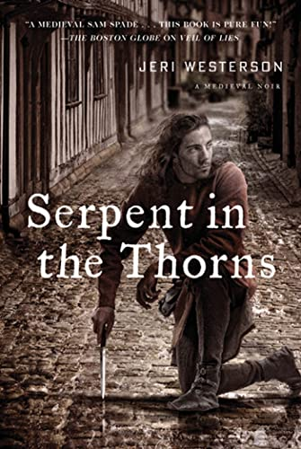 9780312649449: Serpent in the Thorns: A Crispin Guest Medieval Noir