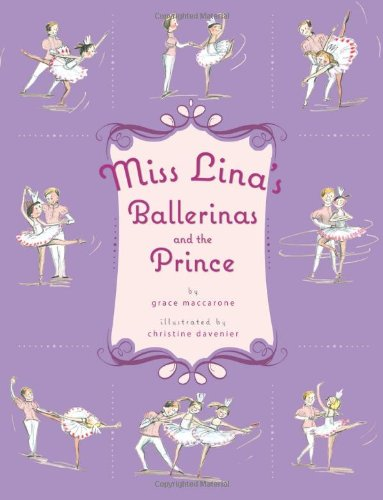 9780312649630: Miss Lina's Ballerinas and the Prince