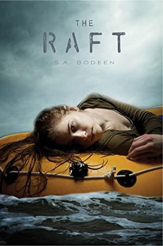 9780312650100: The Raft