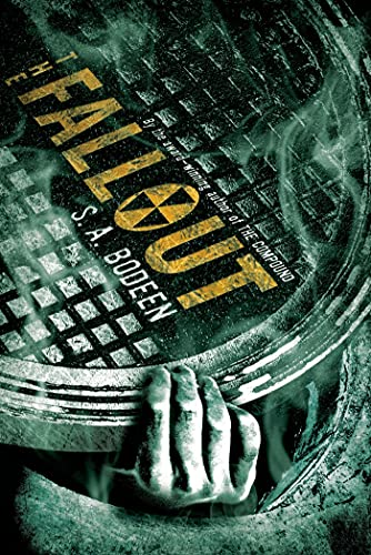 9780312650117: The Fallout (The Compound)