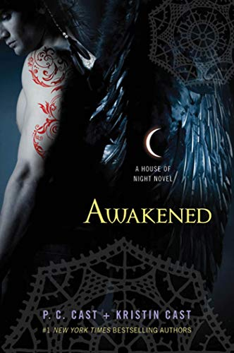 AWAKENED - A House of Night Novel