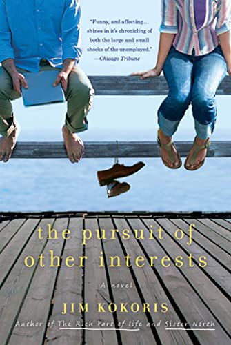 9780312650599: The Pursuit of Other Interests: A Novel