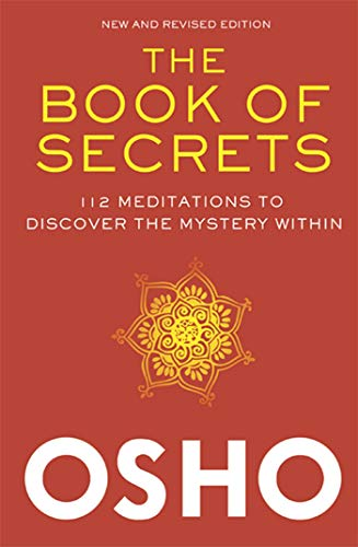 9780312650605: The Book of Secrets: 112 Meditations to Discover the Mystery Within: An Introduction to Meditation