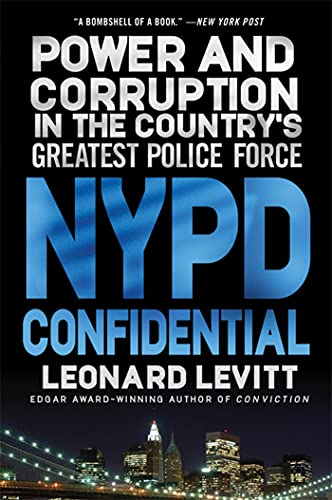 9780312650940: NYPD Confidential: Power and Corruption in the Country's Greatest Police Force