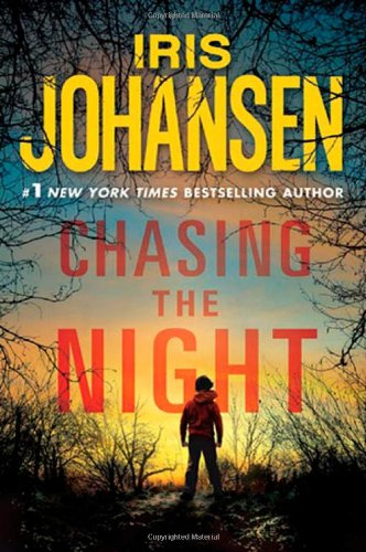 9780312651190: Chasing the Night (Eve Duncan)