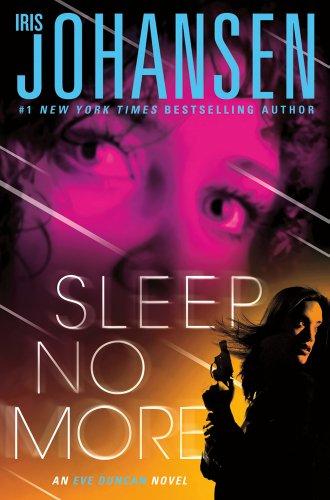 Sleep No More: An Eve Duncan Novel: Johansen, Iris
