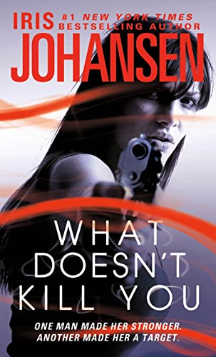 9780312651299: What Doesn't Kill You: A Novel
