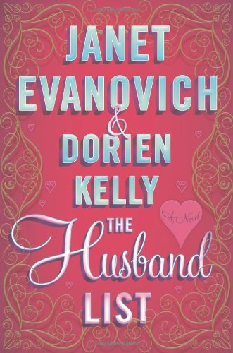 The Husband List: Evanovich, Janet, Kelly,