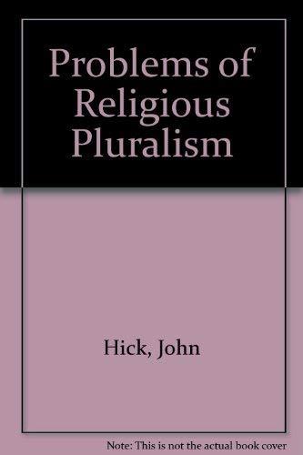 9780312651541: Problems of Religious Pluralism
