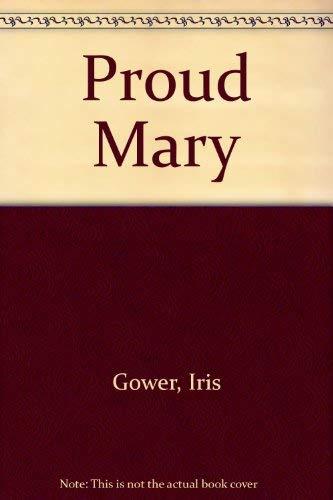 9780312652258: Proud Mary