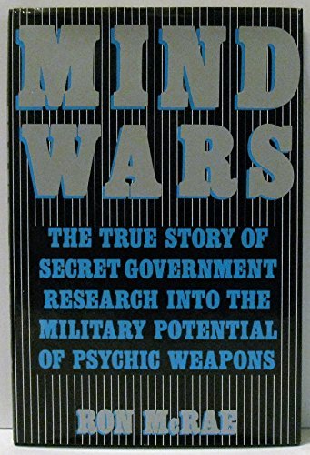 9780312652319: Mind wars: The true story of government research into the military potential of psychic weapons