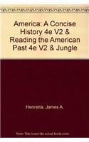 America: A Concise History 4e V2 &: Sinclair, Upton, Johnson,