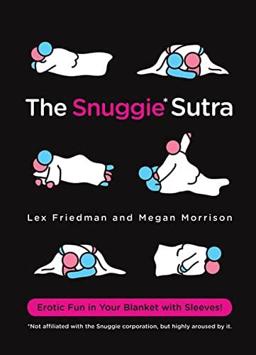 9780312652678: The Snuggie Sutra