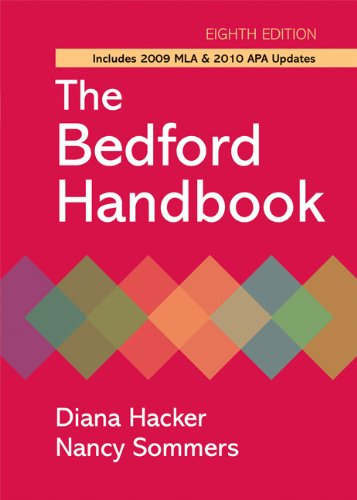 The Bedford Handbook with 2009 MLA and: Hacker, Diana; Sommers,