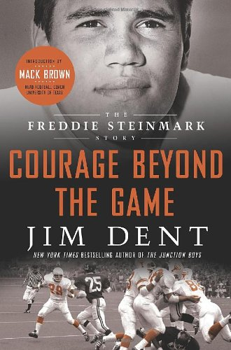 9780312652852: Courage Beyond the Game: The Freddie Steinmark Story