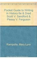 Pocket Guide to Writing in History 6e & Dred Scott v. Sandford & Plessy v. Ferguson (0312652895) by Rampolla, Mary Lynn.; Finkelman, Paul; Thomas, Brook
