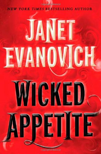 Wicked Appetite (Lizzy and Diesel) Seven Stones of Power: Janet Evanovich,