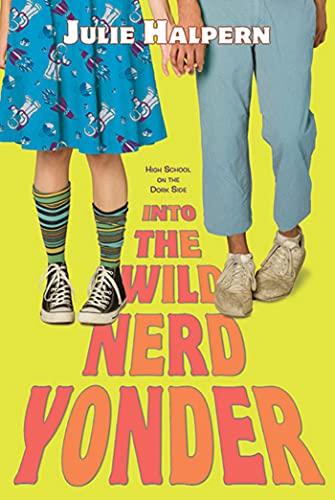 Into the Wild Nerd Yonder: Halpern, Julie