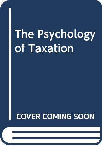 9780312653309: The Psychology of Taxation