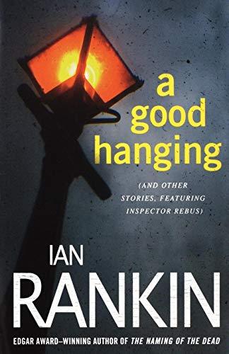 9780312653514: Good Hanging