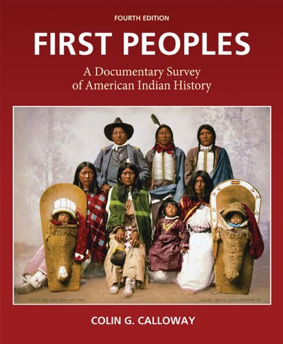 9780312653620: First Peoples: A Documentary Survey of American Indian History