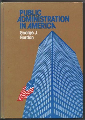 9780312653866: Public Administration in America