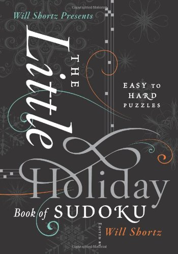 9780312654276: Will Shortz Presents The Little Holiday Book of Sudoku: Easy to Hard Puzzles
