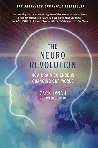 9780312654887: The Neuro Revolution