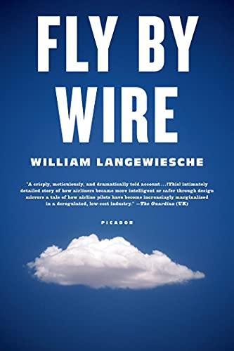 9780312655389: Fly by Wire: The Geese, the Glide, the Miracle on the Hudson