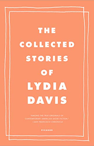 The Collected Stories of Lydia Davis: Lydia Davis