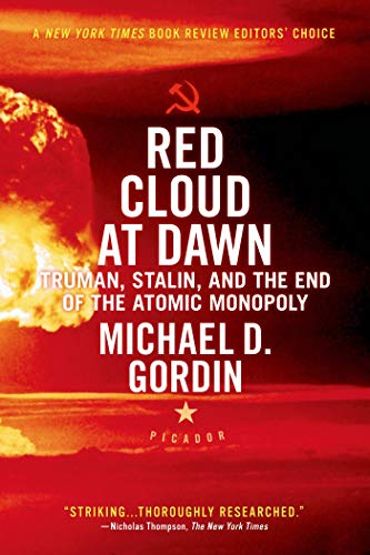 9780312655426: Red Cloud at Dawn: Truman, Stalin, and the End of the Atomic Monopoly