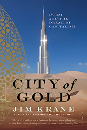 9780312655433: City of Gold: Dubai and the Dream of Capitalism
