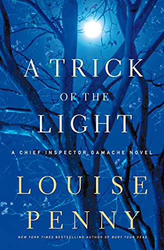 A Trick of the Light: Penny, Louise