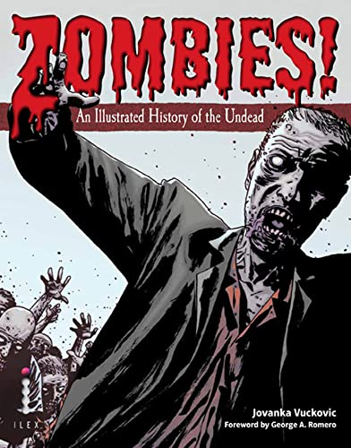 9780312656508: Zombies!: An Illustrated History of the Undead