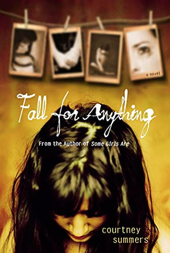 Fall for Anything (Paperback): Courtney Summers