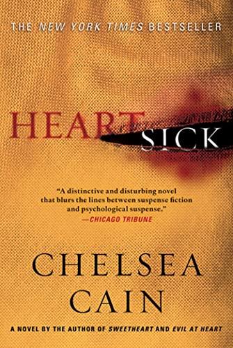 9780312657819: Heartsick: A Thriller (Archie Sheridan & Gretchen Lowell)