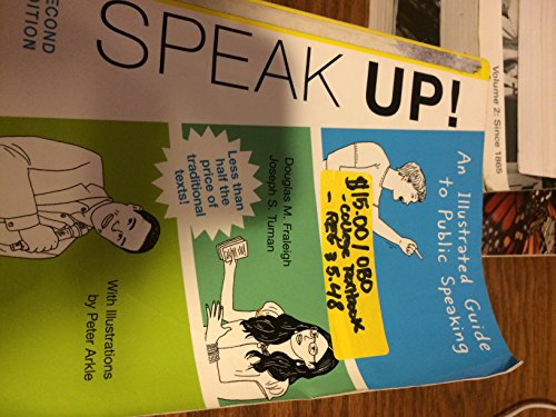 9780312657864: Speak Up: An Illustrated Guide to Public Speaking [Paperback]
