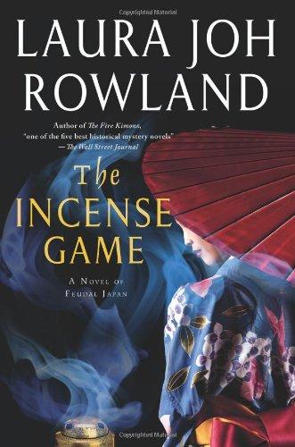 9780312658533: The Incense Game: A Novel of Feudal Japan (Sano Ichiro Novels)