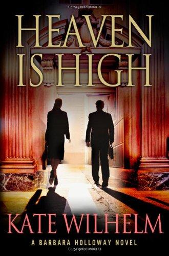 9780312658601: Heaven is High: A Mystery (Barbara Holloway Novels)