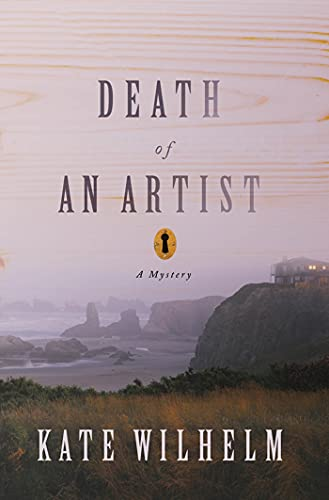 Death of an Artist: A Mystery: Wilhelm, Kate