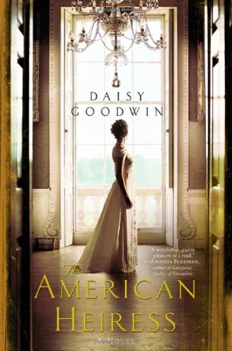 9780312658656: The American Heiress: A Novel