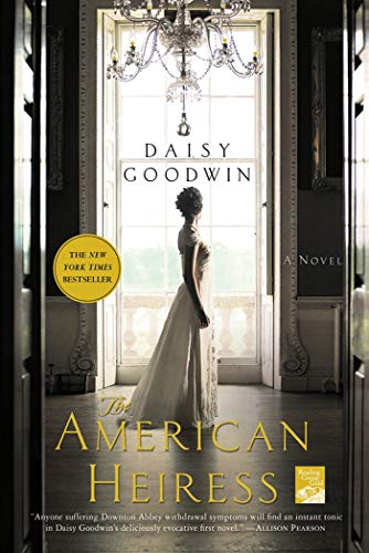 9780312658663: The American Heiress: A Novel