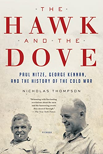 9780312658861: The Hawk and the Dove: Paul Nitze, George Kennan, and the History of the Cold War
